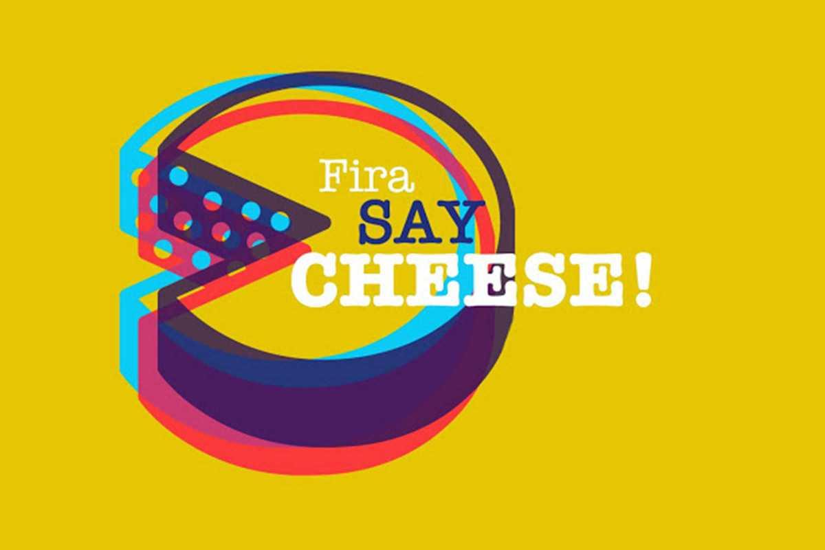 fira say cheese